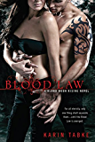 Blood Law (A Blood Moon Rising Novel Book 1)