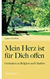 Mein Herz Ist Für Dich Offen, Ljubov Schiffner, 3850407314
