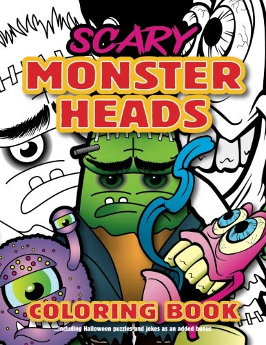 Scary Monster Heads Coloring Book: Fun kids Halloween party surprise. Children and adults alike will love this scary ghoulish gift ()