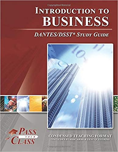 Introduction to Business DANTES / DSST Test Study Guide
