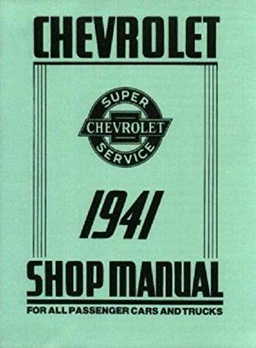 - 1941 CHEVROLET FACTORY REPAIR SHOP & SERVICE MANUAL - ALL TRUCKS AND CAR MODELS - CHEVY