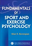 Fundamentals of Sport and Exercise Psychology 1st Edition