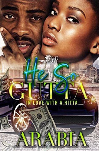 He So Gutta: In Love with a Hitta (Standalone)