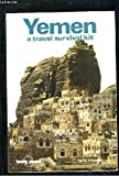 Yemen: A Travel Survival Kit (Lonely Planet)