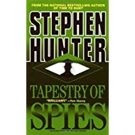 Tapestry of Spies by Stephen Hunter (1997-01-01)