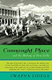Connaught Place and the Making of New Delhi