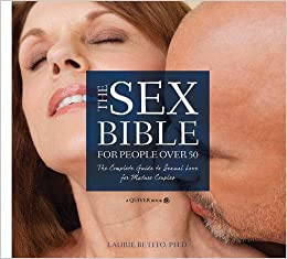 Book The Sex Bible For People Over 50: The Complete Guide to Sexual Love for Mature Couples