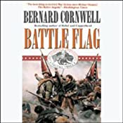 Battle Flag: Starbuck Chronicles, Book 3 | Bernard Cornwell