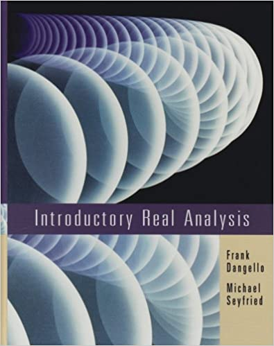 Introductory real analysis frank dangello michael seyfried introductory real analysis 1st edition fandeluxe Image collections