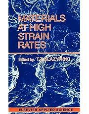 Materials at High Strain Rates