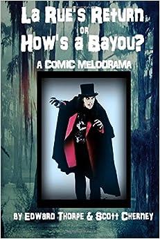 Book La Rue's Return or How's a Bayou?