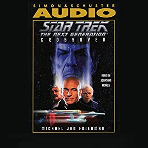 Star Trek, The Next Generation: Crossover (Adapted) Hörbuch