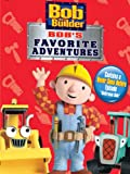 : Bob The Builder: Bob's Favorite Adventures
