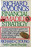Richard C. Young's Financial Armadillo Strategy, Richard C. Young and David Franke, 0688058302