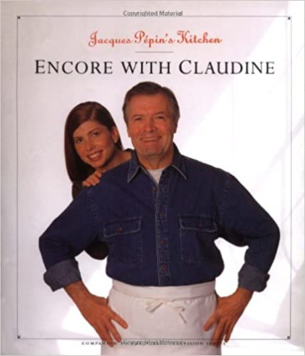Book Jacques Pepin's Kitchen: Encore with Claudine