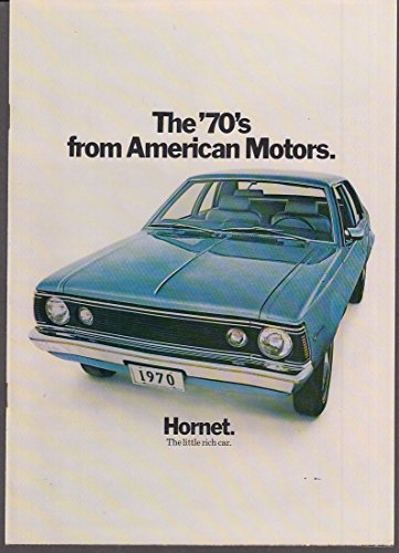- 1970 American Motors AMX Hornet Rebel Javelin Ambassador sales brochure