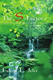 The S-Factor, Patrick E. Jeter, 1418413488