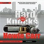 Hard Knocks: A Novel   Howie Carr