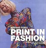 Print in Fashion: Design and Development in Textile Fashion