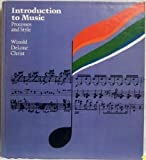 Introduction to Music, Allen Winold and Richard DeLone, 0061614122