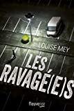 vignette de 'Les ravagé(e)s (Louise Mey)'