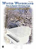 Winter Wonderland Plus 12 Popular Christmas Songs, Robert Schultz, 0769299555