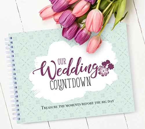 Wedding Countdown Book: A Keepsake Journal To Record The Best Memories Before The Big Day, Wedding Planner Gift, Photo Scrapbook, Bridal Shower, Engagement, Newlyweds, Couples, Bride To Be Gift