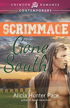 Scrimmage Gone South by [Pace, Alicia Hunter]