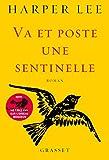 Va et poste une sentinelle - roman [ Go Set a Watchman: A Novel ] (French Edition) Livre Pdf/ePub eBook
