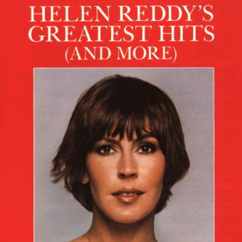 Helen Reddy's Greatest Hits (And More) by Capitol