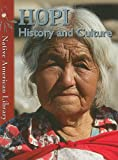 img - for Hopi History and Culture (Native American Library (Paperback)) book / textbook / text book