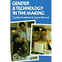 Gender and Technology in the Making