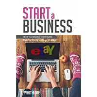 Deals on How to Start a Business: How to Work from Home Kindle Edition