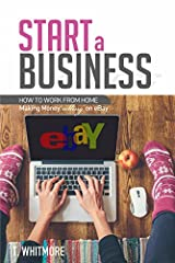 Start a BusinessHow to Work from Home Making Money selling on eBayHave you ever wanted to drop everything that you are currently doing and gain a residual income while working on your own startup from home, and away from all of the world's ex...