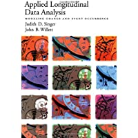 Applied Longitudinal Data Analysis: Modeling Change and Event Occurrence
