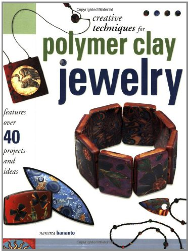 Creative Techniques for Polymer Clay Jewelry ebook