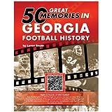 50 Great Memories in Georgia Football History