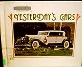 Yesterday's Cars, Paul R. Dexler, 0822504200