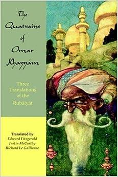 __PORTABLE__ The Quatrains Of Omar Khayyam: Three Translations Of The Rubaiyat. Pokemon Paper Yahoo Boutique standard Palma mejores Garcia