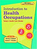 Introduction to Health Occupations 9780130457455