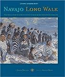 Navajo Long Walk, Joseph Bruchac, 0792270584