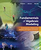 Fundamentals of Algebraic Modeling, Timmons, Daniel L. and Johnson, Catherine W., 1133627773
