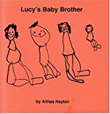 Lucy's Baby Brother