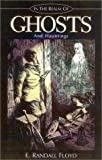 In the Realm of Ghosts and Hauntings, E. Randall Floyd, 1891799061