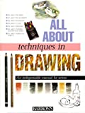 All about Techniques in Drawing, Parramon's Editorial Team Staff, 0764151630