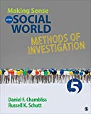 By Daniel F. Chambliss Making Sense of the Social World: Methods of Investigation (Fifth Edition) [Paperback]