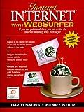 Instant Internet with WebSurfer Windows Version, David Sachs, 0132106752