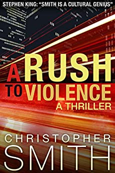 A Rush to Violence (Book Five in the Fifth Avenue Series) by [Smith, Christopher]