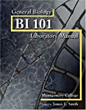 Biology 101 Lab Manual, Montgomery College, 0757526683