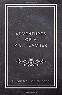 Adventures Of A PE Teacher Journal Quotes Prompted Quote 525